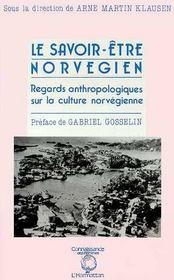 Savoir-Etre Norvegien Regards Anthropoligiques - Intérieur - Format classique