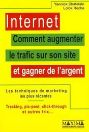 Internet Comment Augmenter Trafic Sur Son Site Et Gagner De L'Argent - Intérieur - Format classique