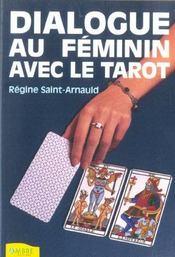 Dialogue Au Feminin Avec Le Tarot - Intérieur - Format classique