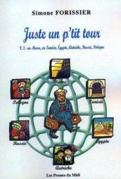 Juste Un P'Tit Tour - Couverture - Format classique