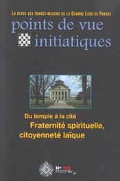 Points De Vue Initiatiques N.129 ; Du Temple A La Cite ; Fraternite Spirituelle, Citoyenneté Laïque - Intérieur - Format classique