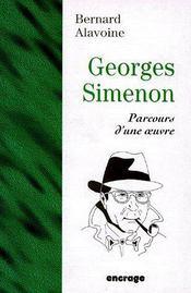 Georges Simenon, parcours d'une oeuvre - Couverture - Format classique