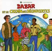 Dabar Et Le Chemin Des Decouvertes - Couverture - Format classique