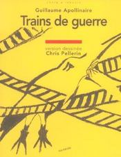 Trains de guerre  - Guillaume Apollinaire