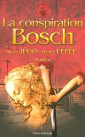La conspiration bosch - Couverture - Format classique