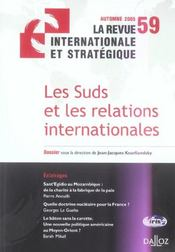 Vente livre :  La Revue Internationale Et Strategique T.59 ; Les Suds Et Les Relations Internationales  - Kourliandsky-J.J
