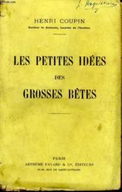 Les Petites Idees Des Grosses Betes. - Couverture - Format classique