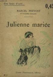 Julienne Mariee. Collection : Une Heure D'Oubli N° 3 - Couverture - Format classique