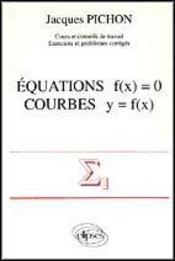 Equations F(X) = 0 Courbes Y = F(X) - Intérieur - Format classique