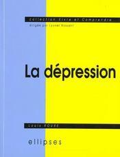 La Depression Semiologie Psychologie Environnement Aspects Legaux Traitement - Intérieur - Format classique