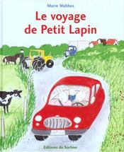 Voyage De Petit Lapin (Le) - Intérieur - Format classique