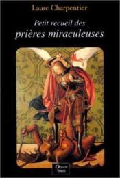 Petit recueil de prières miraculeuses - Couverture - Format classique