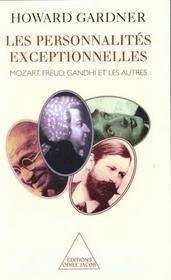 Les personnalités exceptionnelles ; Mozart, Freud, Gandhi et les autres - Intérieur - Format classique
