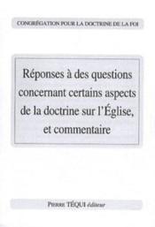 Réponses à des questions concernant certains aspects de la doctrine sur l'Eglise, et commentaire - Couverture - Format classique