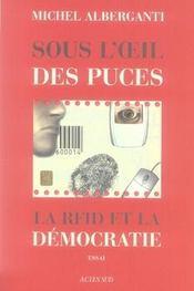 Sous l'oeil des puces ; la rfid et la démocratie - Intérieur - Format classique