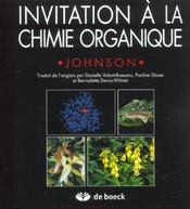 Vente livre :  Invitation a la chimie organique  - Johnson