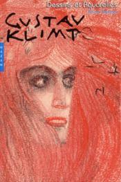 Gustav Klimt. Dessins Et Aquarelles - Couverture - Format classique