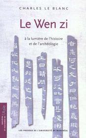 Le Wen Zi ; à la lumière de l'histoire et de l'archéologie - Intérieur - Format classique