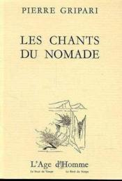 Les Chants Du Nomade - Couverture - Format classique