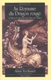 Royaume Du Dragon Rouge. - Couverture - Format classique