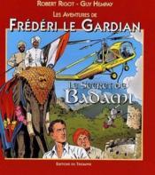 Frédéri le gardian t.5 ; le secret de Badami - Couverture - Format classique