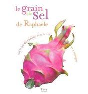Le Grain De Sel De Raphaele - Intérieur - Format classique