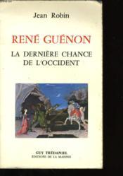 Rene guenon derniere chance de l'occident - Couverture - Format classique