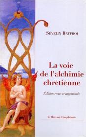 La Voie De L'Alchimie Chretienne - Couverture - Format classique