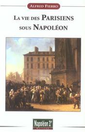 La Vie Des Parisiens Sous Napoleon - Intérieur - Format classique