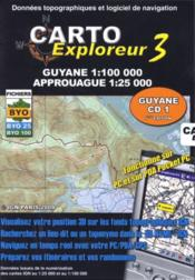 Vente livre :  Carto explorateur 3 ; Guyane, Approuague  - Collectif