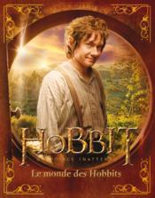 Le Hobbit ; le monde des Hobbits - Couverture - Format classique
