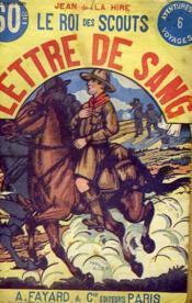 Le Roi Des Scouts. Lettre De Sang. - Couverture - Format classique
