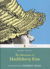Vente livre :  THE ADVENTURES OF HUCKLEBERRY FINN - INTRODUCTION BY SHAN DARREN  - Mark Twain