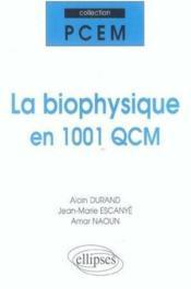 La Biophysique En 1001 Qcm - Couverture - Format classique