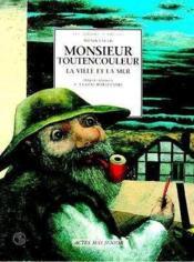 Monsieur Toutencouleur La Ville Et Le Mer - Couverture - Format classique