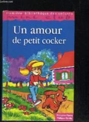 Un Amour De Petit Cocker - Couverture - Format classique