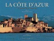 La côte d'Azur ; le littoral et le haut pays - Couverture - Format classique