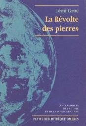 La Revolte Des Pierres - Couverture - Format classique