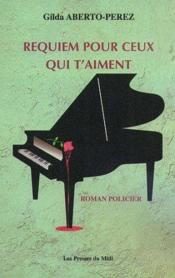 Requiem Pour Ceux Qui T'Aiment - Couverture - Format classique