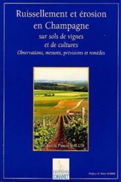 Ruissellement Et Erosion En Champagne Sur Sols De Vignes Et De Cultures - Couverture - Format classique