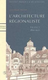 Architecture Regionaliste En France (L') - Couverture - Format classique