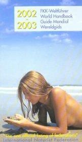 Guide Mondial Du Naturisme ; Edition 2002 - Intérieur - Format classique