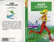 Alice Et Les Trois Cles - Couverture - Format classique