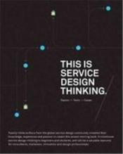 This Is Service Design Thinking (Paperback) /Anglais - Couverture - Format classique