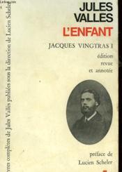 Jacques Vingtras - L'Enfant - Couverture - Format classique