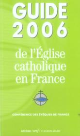 Guide 2006 De L'Eglise Catholique En France - Couverture - Format classique
