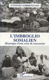 L'Imbroglio Somalien ; Historique D'Une Crise De Succession - Intérieur - Format classique