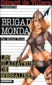 Brigade mondaine t.230 ; les gladiateurs de messalin - Couverture - Format classique