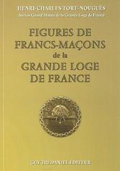 Figures De Francs-Macons De La Grande Loge De France - Intérieur - Format classique