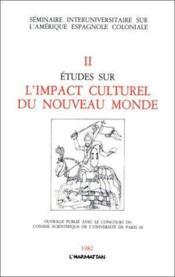 Études sur l'impact culturel du nouveau monde t.2 - Couverture - Format classique